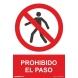 Señal adhesiva prohibido el paso vinilo 100x150mm NORMALUZ