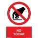Señal adhesiva prohibido tocar vinilo 250x350mm NORMALUZ