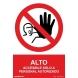 Señal adhesiva alto solo personal autorizado vinilo 150x200 NORMALUZ