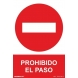 Señal adhesiva prohibido pasar vinilo 200x300mm NORMALUZ