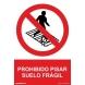 Señal adhesiva prohibido pisar suelo fragil vinilo 200x300m NORMALUZ