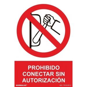 Señal prohibido conectar sin autorizacion pvc 410x300x0,7mm NORMALUZ
