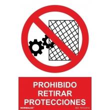 Señal prohibido retirar protecciones pvc 210x300x0,7mm NORMALUZ