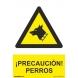 Señal cuidado con el perro pvc 210x300x0,7mm NORMALUZ